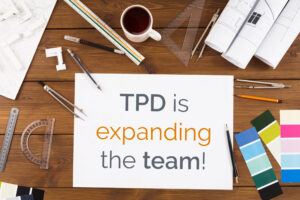 TPD is expanding the team!